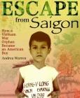 Escape from Saigon: How a Vietnam War Orphan Became an American Boy Cover Image