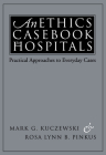 An Ethics Casebook for Hospitals: Practical Approaches to Everyday Cases Cover Image