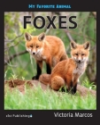 My Favorite Animal: Foxes Cover Image