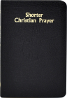 Shorter Christian Prayer: Four-Week Psalter of the Loh Containing Morning Prayer, and Evening Prayer with Selections for Entire Year Cover Image