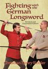 Fighting with the German Longsword Cover Image