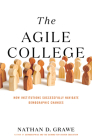 The Agile College: How Institutions Successfully Navigate Demographic Changes Cover Image