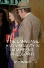 Time, Language, and Visuality in Agamben's Philosophy Cover Image
