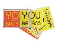 You Are a Badass® Notecards: 10 Notecards and Envelopes Cover Image