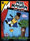 Mia Mayhem Steals the Show! Cover Image