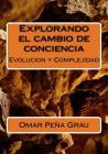 Explorando el cambio de conciencia: Evolucion y Complejidad Cover Image