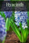 Hyacinth: 25+ Best Hyacinth Types & Easy Guide оn How tо Grow Them Cover Image