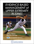Evidence-Based Management of Upper Extremity Injuries  Cover Image