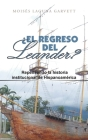 ¿El Regreso Del Leander? Repensando La Historia Institucional De Hispanoamérica Cover Image
