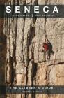 Seneca: The Climbers Guide Cover Image