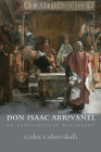 Don Isaac Abravanel: An Intellectual Biography (The Tauber Institute Series for the Study of European Jewry) Cover Image