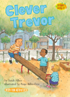 Clever Trevor (Science Solves It! (R)) Cover Image