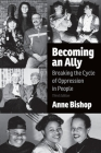 Becoming an Ally, 3rd Edition: Breaking the Cycle of Oppression in People Cover Image