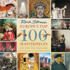 Europe's Top 100 Masterpieces: Art for the Traveler Cover Image