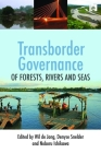Transborder Governance of Forests, Rivers and Seas Cover Image
