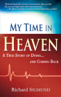 My Time in Heaven: A True Story of Dying and Coming Back Cover Image
