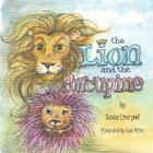 The Lion and the Porcupine Cover Image