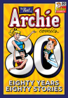 The Best of Archie Comics: 80 Years, 80 Stories Cover Image
