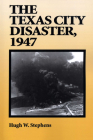 The Texas City Disaster, 1947 Cover Image