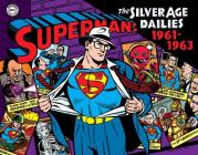 Superman: The Silver Age Dailies: 1961-1963, Volume 2 Cover Image