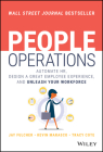 People Operations: Automate Hr, Design a Great Employee Experience, and Unleash Your Workforce Cover Image