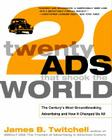 Twenty Ads That Shook the World: The Century's Most Groundbreaking Advertising and How It Changed Us All Cover Image