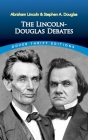 The Lincoln-Douglas Debates (Dover Thrift Editions) Cover Image