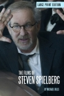 The Films of Steven Spielberg Cover Image