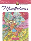 Creative Haven Mindfulness Coloring Book (Creative Haven Coloring Books) Cover Image