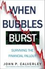 When Bubbles Burst: Surviving the Financial Fallout Cover Image