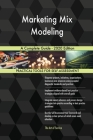 Marketing Mix Modeling A Complete Guide - 2020 Edition Cover Image