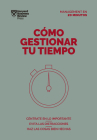 Cómo Gestionar Tu Tiempo. Serie Management En 20 Minutos (Managing Time. 20 Minute Manager. Spanish Edition) Cover Image