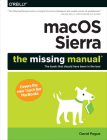 macOS Sierra: The Missing Manual: The Book That Should Have Been in the Box Cover Image