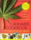 Cannabis Cookbook 2020: Learn to Decarb, Extract and Make Your Own CBD & THC infused Candy, Muffin, Brownie, Space cake, Pizza and much more! Cover Image
