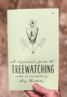 A Beginner's Guide to Treewatching (Good Life) Cover Image