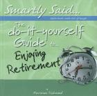 The Do-It-Yourself Guide To... Enjoying Retirement Cover Image