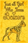 Just A Girl Who Loves Boxers: A Notebook For Girls Cover Image