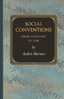 Social Conventions: From Language to Law (Princeton Monographs in Philosophy #41) Cover Image