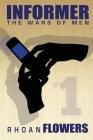 Informer 1: The Wars Of Men Cover Image