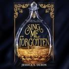 Sing Me Forgotten Lib/E Cover Image
