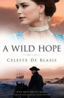 A Wild Hope: A heartbreaking and epic historical novel Cover Image