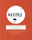 Keedle, the Great: And All You've Ever Wanted to Know about Fascism Cover Image