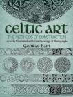 Celtic Art: The Methods of Construction Cover Image