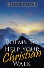 Poems to Help Your Christian Walk Cover Image