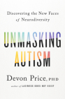 Unmasking Autism: Discovering the New Faces of Neurodiversity Cover Image