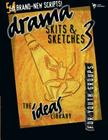 Drama, Skits & Sketches 3: For Youth Groups (Ideas Library) Cover Image