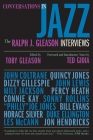 Conversations in Jazz: The Ralph J. Gleason Interviews Cover Image