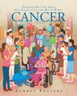 Boredom Busters When Diagnosed with the Big C Word: Cancer Cover Image