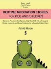 Bedtime Meditation Stories for Kids and Children 5 Cover Image