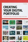 Creating Your Digital Portfolio: The Essential Guide to Showcasing Your Design Work Online Cover Image